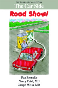 The Car Side: Road Show!, by Nancy Cetel and Joseph Weiss, M.D.
